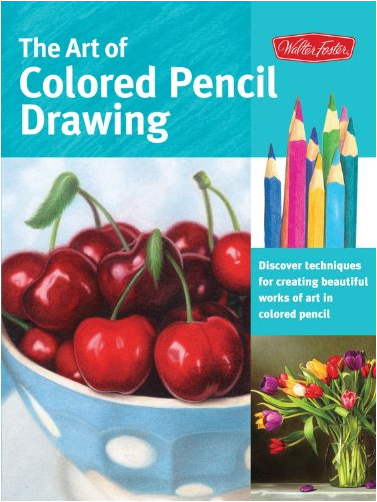 The Art of Colored Pencil Drawing